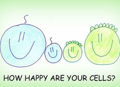 Happy Cells